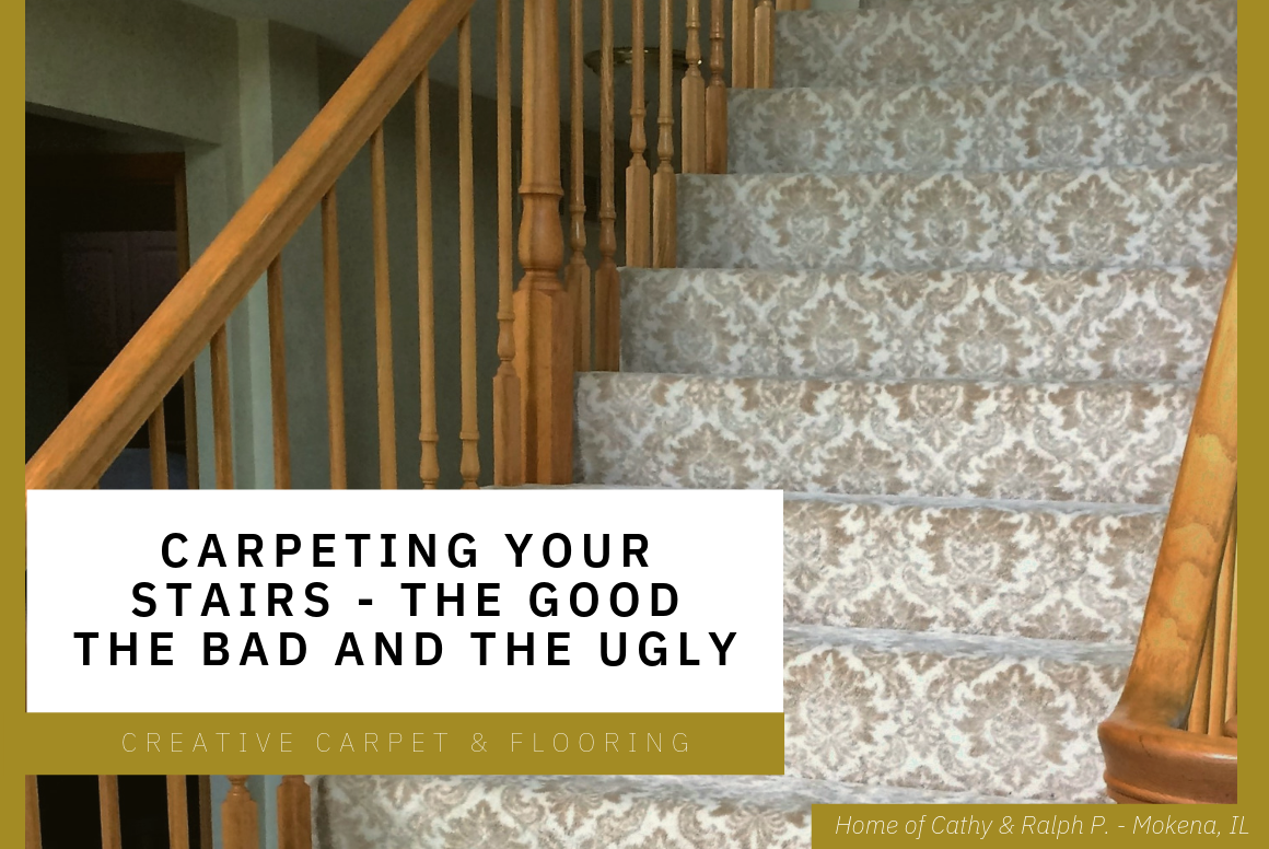 Carpeting Your Stairs - The good the bad and the ugly