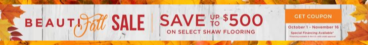 Shaw BeautiFall SALE Save 500